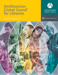 Alexander Street Press' Smithsonian Global Sounds® for Libraries